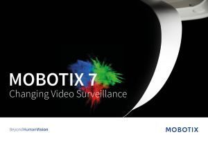 Mobotix M7 Changing Video Surveillance